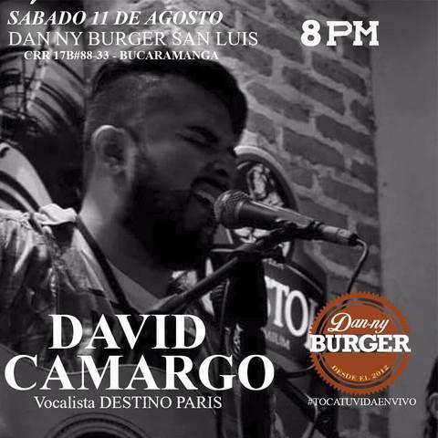 David Camargo, Vocalista de Destinos París Danny Burger