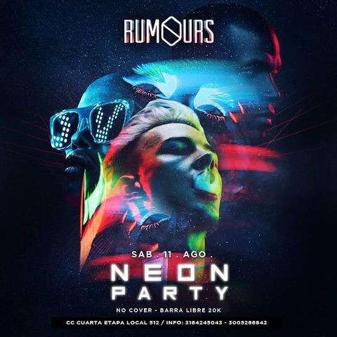 Neon Party en Rumours