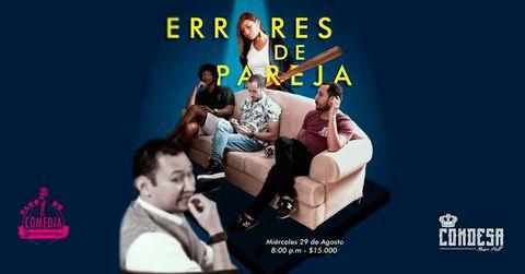 Club de Comedia Bucaramanga presenta, Errores de Pareja