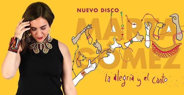 Marta Gómez llega con 'La alegría y el canto'