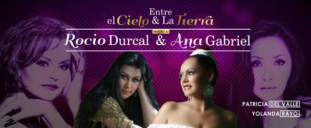 Tributo A Rocio Durcal y Ana Gabriel