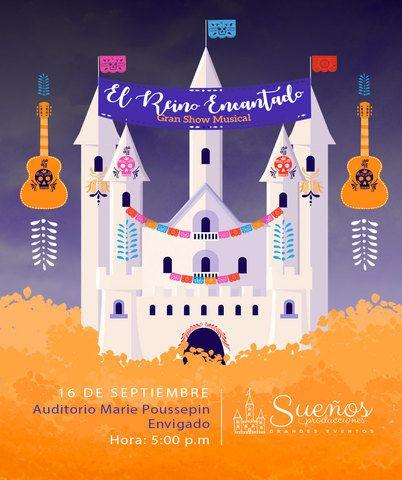 El Reino Encantado Show Musical
