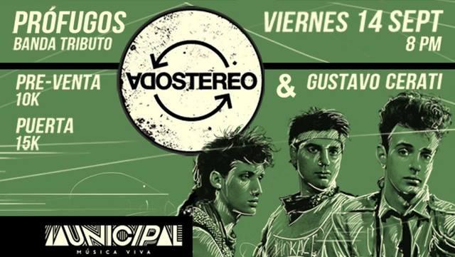 Tributo a Soda Stereo y Gustavo Cerati