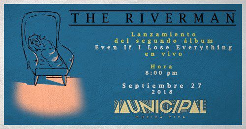 The Riverman en Municipal - Música  Viva