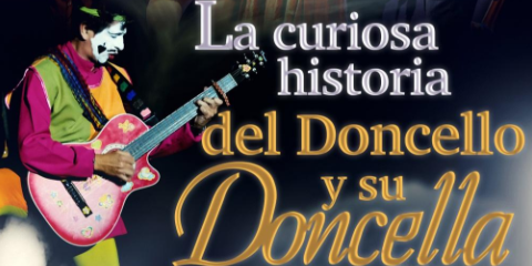 La Curiosa Historia del Doncello y su Doncella.