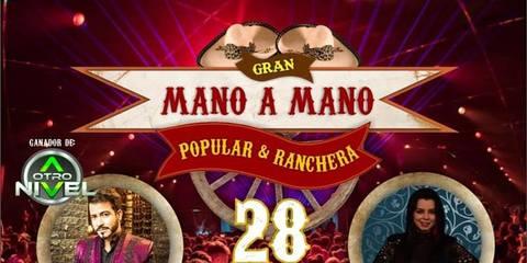GRAN MANO A MANO POPULAR & RANCHERA
