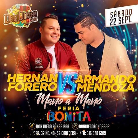 Mano a mano entre Hernan Forero Vs. Armando Mendoza.