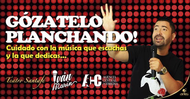 Gózatelo Planchando, El Show de Iván Marín