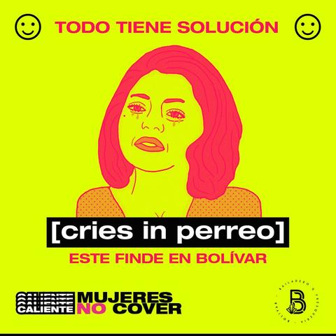 Cries in Perreo / MUJERES NO COVER