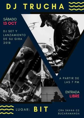 DJ Trucha, Lanzamiento de su gira 2018