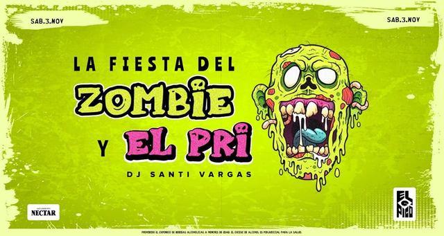 La Fiesta Del Zombie y ElPri