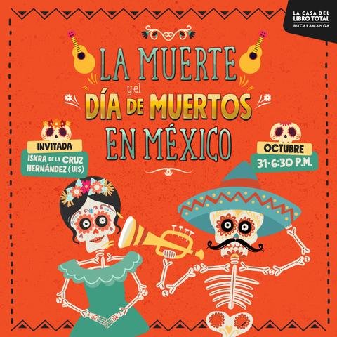 Charla Día de Muertos en México