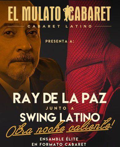 Ray de la Paz junto a Swing Latino