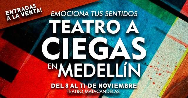 Teatro a Ciegas en Medellín