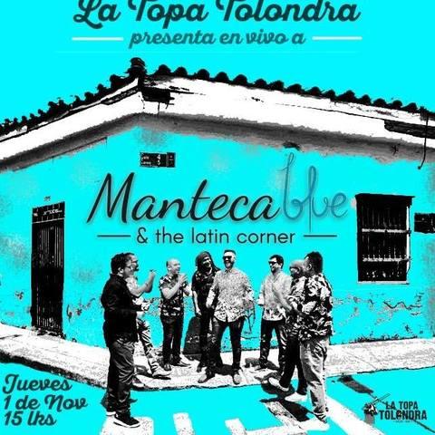 Manteca Blue en La Topa Tolondra