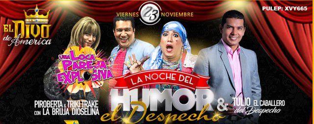 La Noche Del Humor Y El Despecho