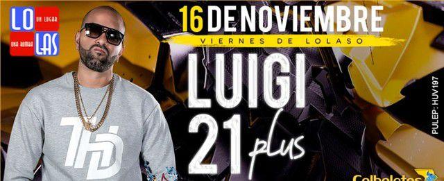 Viernes de Lolaso Luigi 21 Plus