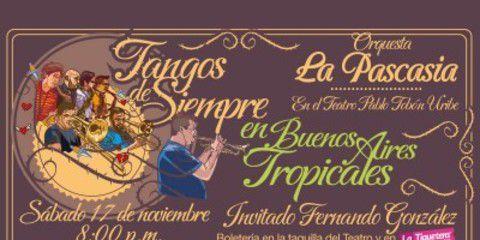 Tangos de Siempre en Buenos Aires Tropicales