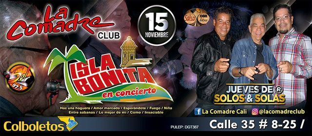 Isla Bonita en La Comadre Club