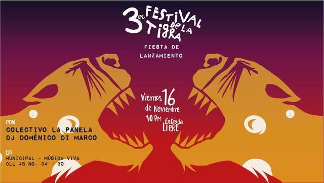 Fiesta de lanzamiento 3er Festival de La Tigra