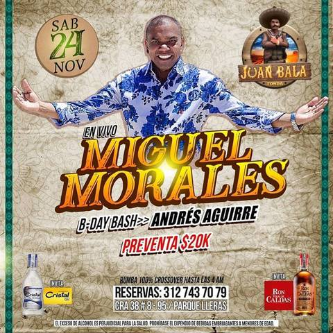 Miguel Morales En Vivo