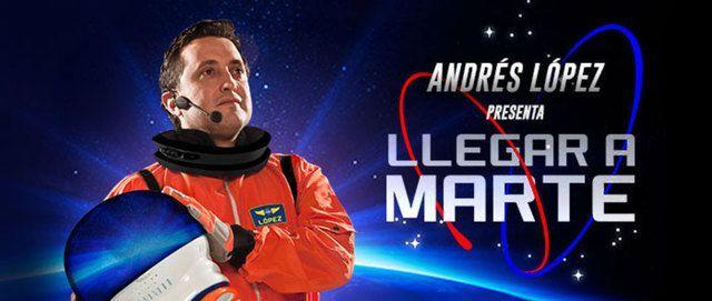 Andrés López, llegar a marte.