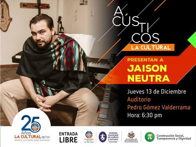 Jaison Neutra en Acústicos La Cultural
