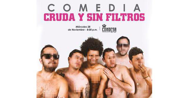 Comedia Cruda y Sin Filtros