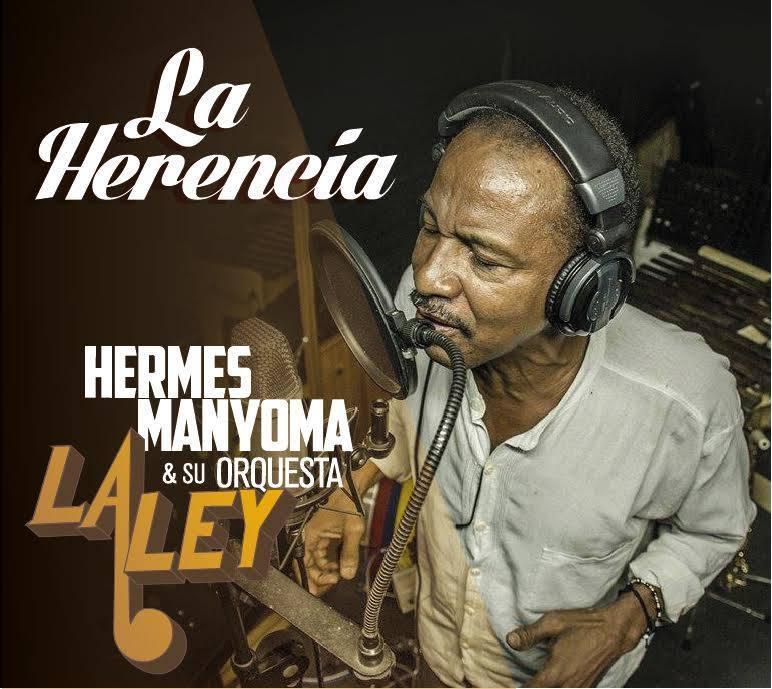 Hermes Manyoma Y Su Orquesta La Ley
