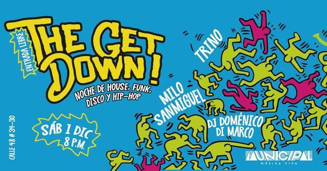 The Get Down - Noche de House, Funk, Disco y Hip-Hop