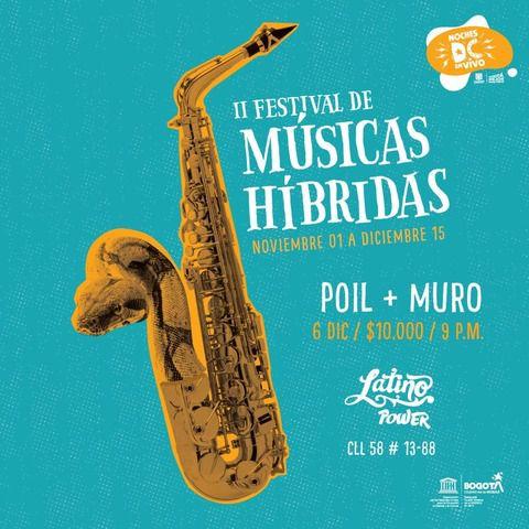 Poil & Muro: II Festival de Músicas Híbridas