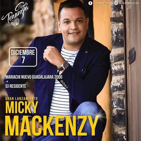 Lanzamiento, Micky Mackenzy