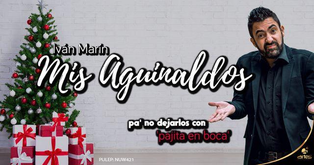 Mis aguinaldos - Iván Marín
