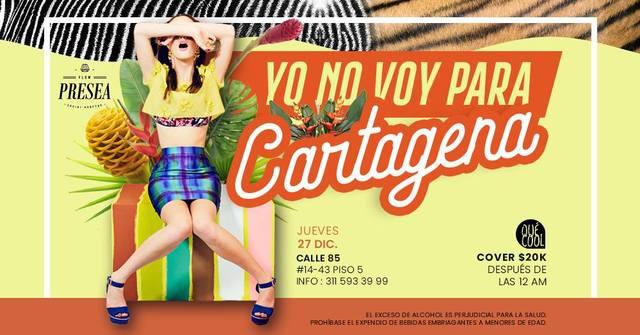 Yo No Voy Para Cartagena