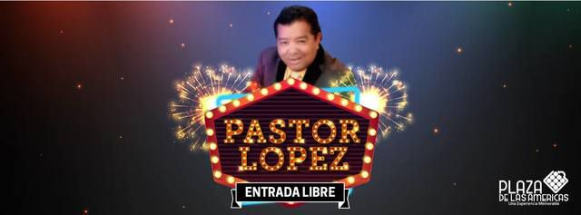 Pastor López en Plaza de las Américas