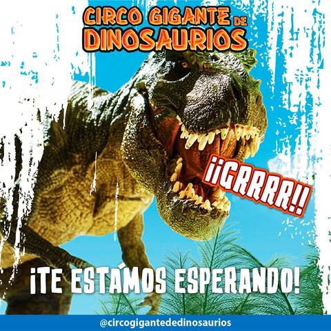 Circo Gigante de Dinosaurios