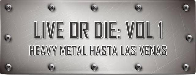Live Or Die: Vol 1.