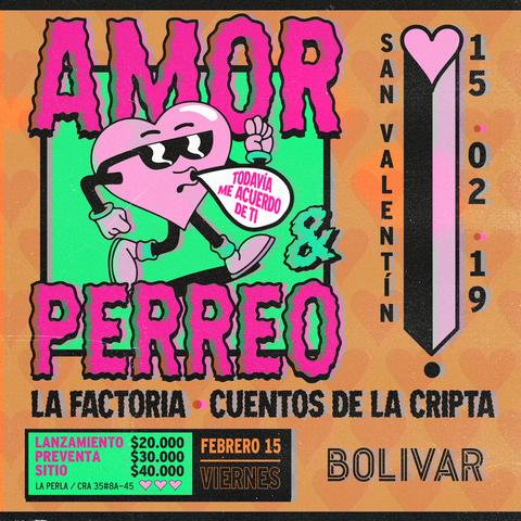 Amor & Perreo