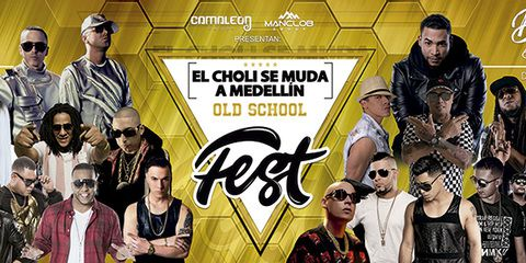 El Choli se muda a Medellín - Old school Fest