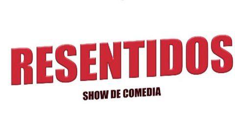 Resentidos - Club de Comedia Bucaramanga