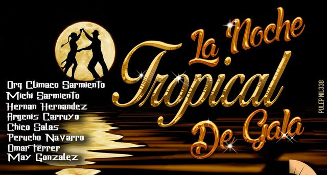 La noche tropical de gala
