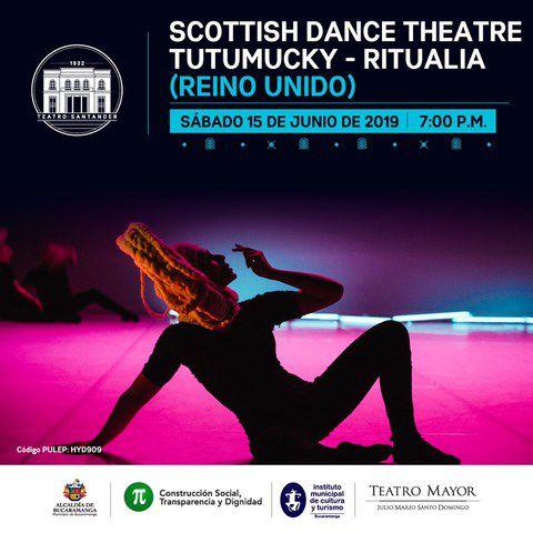 Scottish Dance Theatre - Bucaramanga