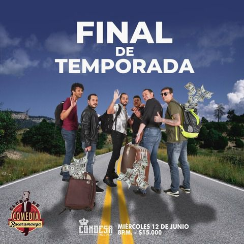 Final de Temporada - Club de Comedia Bucaramanga