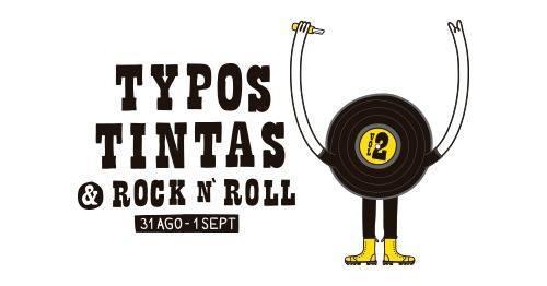 Tipos, Tintas y Rock and Roll Vol.2