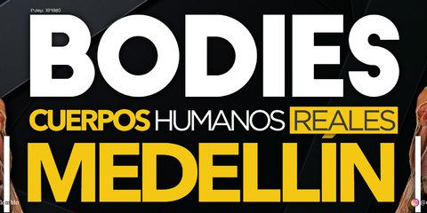 Bodies Exposición 2019 en Medellín