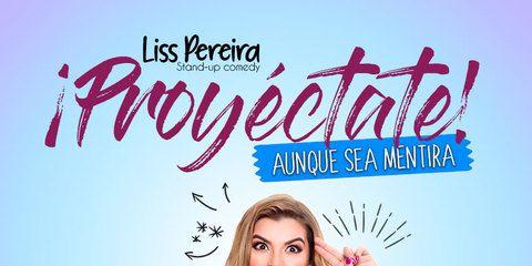 ¡PROYÉCTATE! AUNQUE SEA MENTIRA