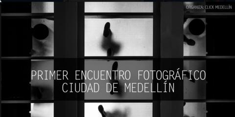 Primer Encuentro Fotográfico - Medellín